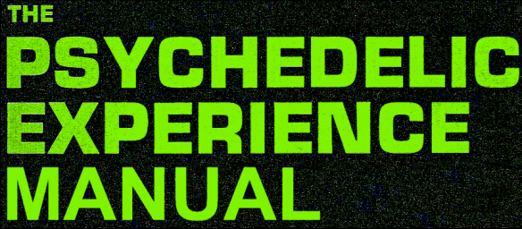 psychedelic experience manual